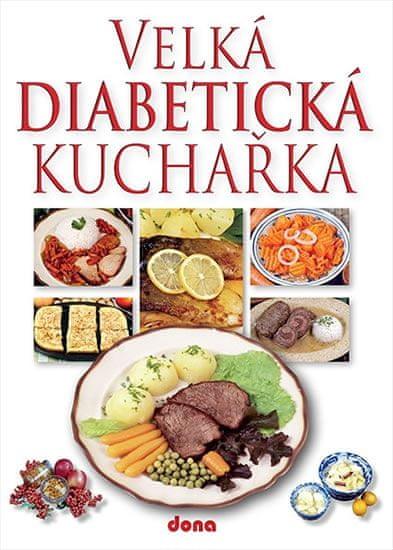 Kotrba Miroslav: Velká diabetická kuchařka