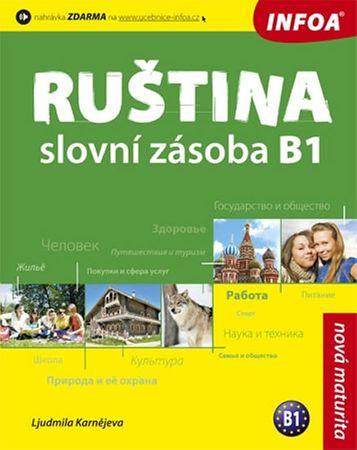 Karnějeva Ljudmila: Ruština - Slovní zásoba B1