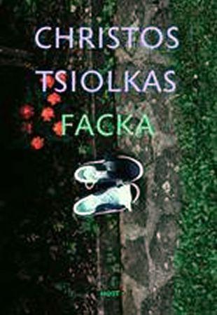 Tsiolkas Christos: Facka