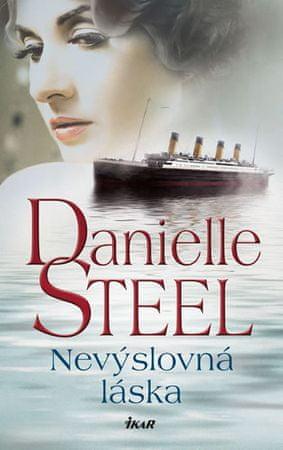 Steel Danielle: Nevýslovná láska