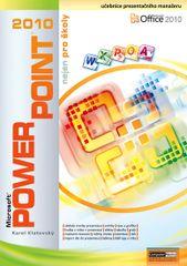 Klatovský Karel: PowerPoint 2010 nejen pro školy