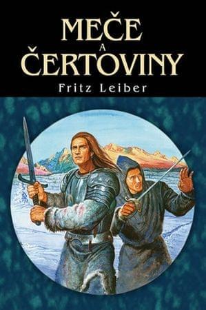 Leiber Fritz: Meče a čertoviny