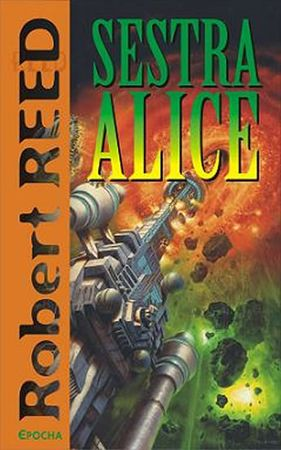 Reed Robert: Sestra Alice