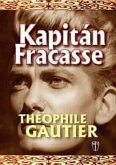 Gautier Théophile: Kapitán Fracasse