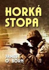 Born James O.: Horká stopa