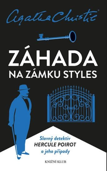 Christie Agatha: Poirot: Záhada na zámku Styles - 3. vydání