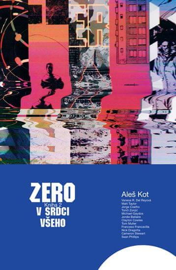 Kot Aleš: Zero 2 - V srdci všeho