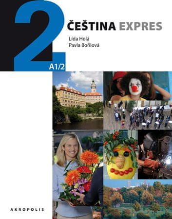 Holá Lída, Bořilová Pavla: Čeština expres 2 (A1/2) ukrajinská + CD