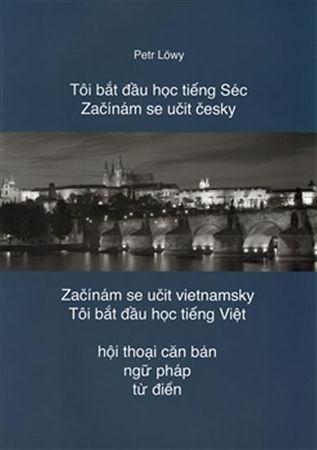Löwy Petr: Začínám se učit česky / Začínám se učit vietnamsky