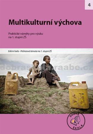 kolektiv autorů: Multikulturní výchova