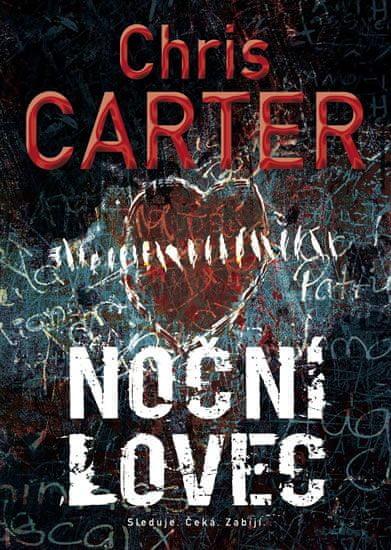 Carter Chris: Noční lovec