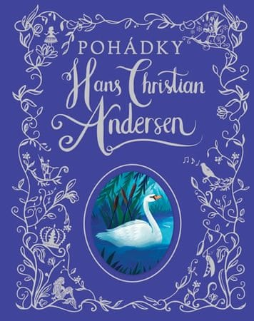Andersen Hans Christian: Pohádky Hans Christian Andersen