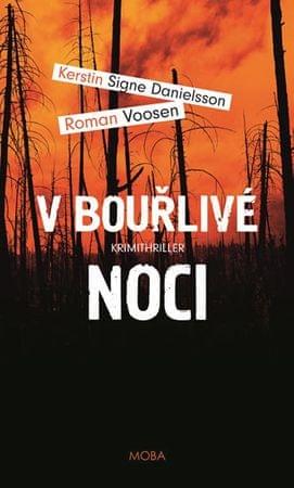Danielsson Kerstin Signe, Voosen Roman,: V bouřlivé noci