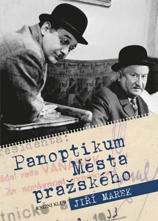 Marek Jiří: Panoptikum Města pražského