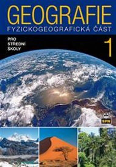 Demek a kolektiv Jaromír: Geografie pro střední školy 1 - Fyzickogeografická část