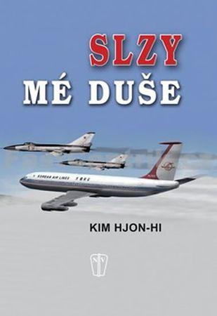Hjon-hi Kim: Slzy mé duše