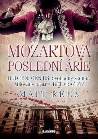 Rees Matt Beynon: Mozartova poslední árie