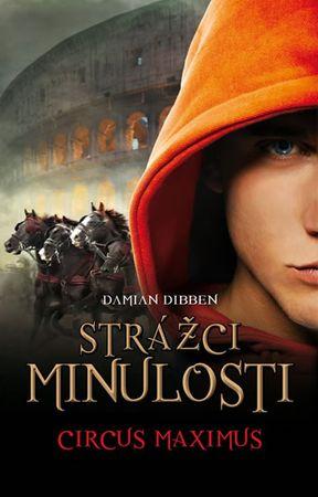 Dibben Damian: Strážci minulosti 2 - Cirkus Maximus