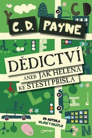 Payne C.D.: Dědictví aneb Jak Helena ke štěstí přišla