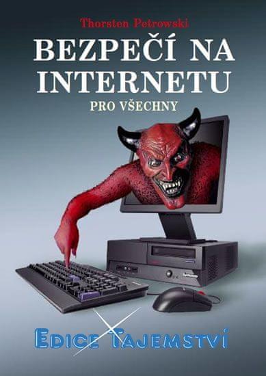 Petrowski Thorsten: Bezpečí na internetu pro všechny