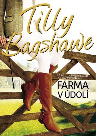 Bagshaweová Tilly: Farma v údolí