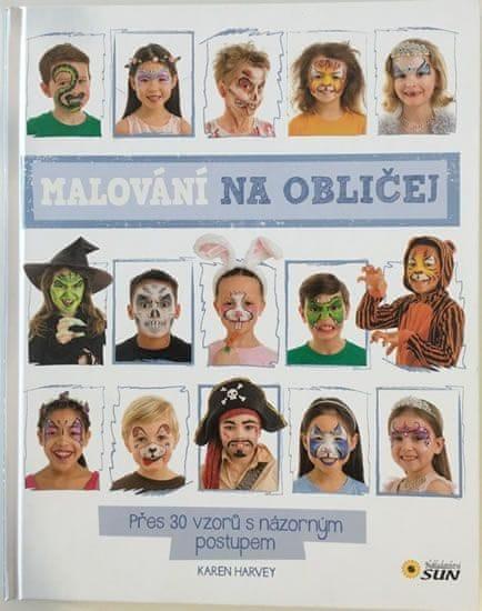 Malování na obličej - Přes 30 vzorů s názorným postupem