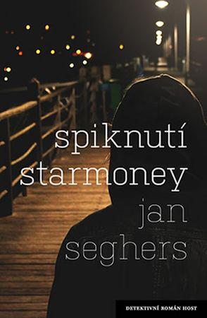 Seghers Jan: Spiknutí Starmoney
