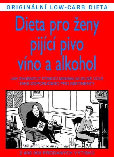 Jameson Gardner, Williams Elliott: Dieta pro ženy pijící pivo, víno a alkohol