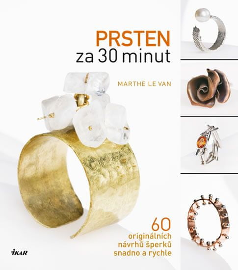 Le Van Marthe: Prsten za 30 minut