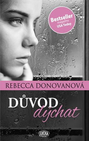 Donovanová Rebecca: Důvod dýchat