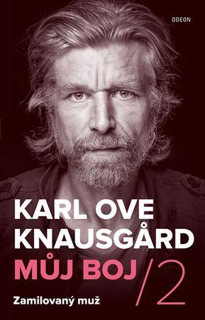 Knausgard Karl Ove: Zamilovaný muž