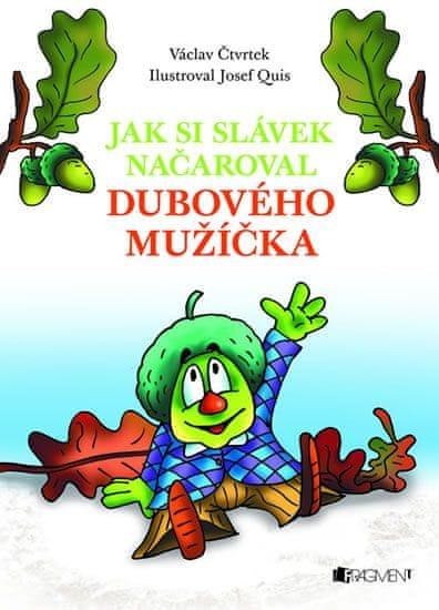 Quis Josef: Václav Čtvrtek – Jak si Slávek načaroval