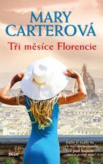 Carterová Mary: Tři měsíce Florencie