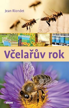 Riondet Jean: Včelařův rok