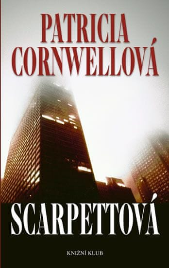 Cornwellová Patricia: Scarpettová