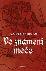 Aitcheson James: Ve znamení meče