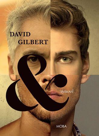 Gilbert David: & synové