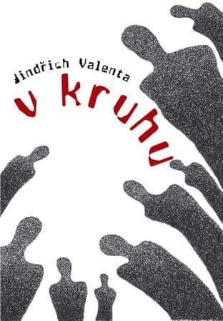 Valenta Jindřich: V kruhu