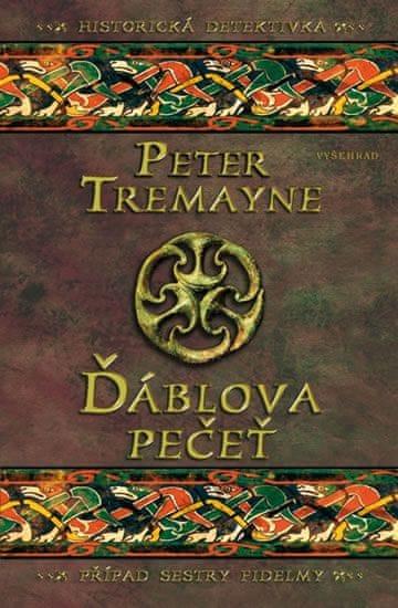 Tremayne Peter: Ďáblova pečeť - Případ sestry Fidelmy