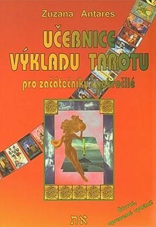 Antares Zuzana: Učebnice výkladu tarotu