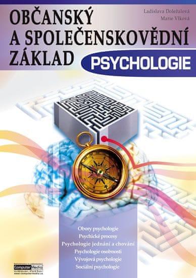 Doležalová Ladislava, Vlková Marie: Psychologie - Občanský a společenskovědní základ