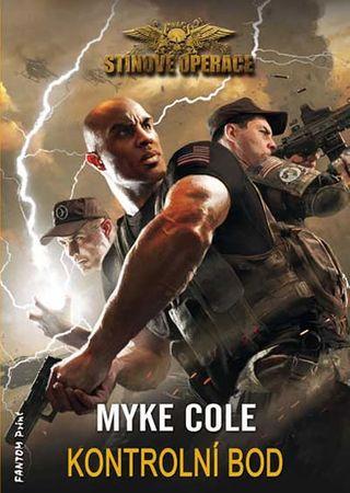 Cole Myke: Stínové operace 1 - Kontrolní bod