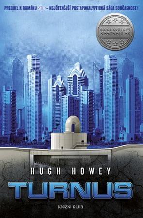 Howey Hugh: Silo 2: Turnus