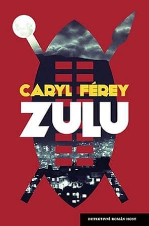 Férey Caryl: Zulu