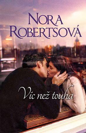 Robertsová Nora: Víc než touha
