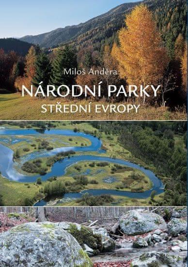 Anděra Miloš: Národní parky střední Evropy