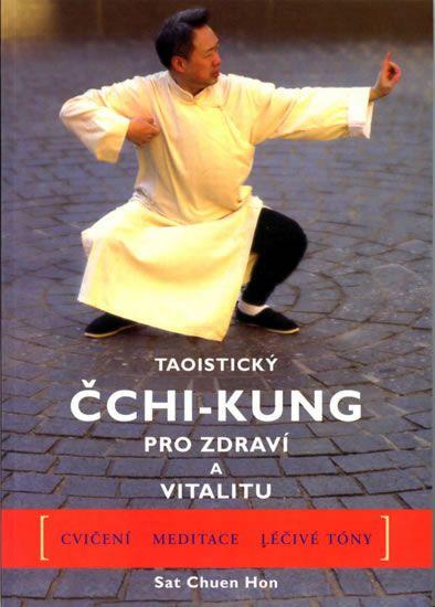 Hon Sat Chuen: Taoistický čchi-kung pro zdraví a vitalitu
