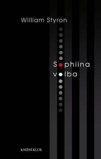 Styron William: Sophiina volba