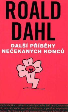 Dahl Roald: Další příběhy nečekaných konců