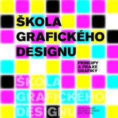 Dabner David: Škola grafického designu - Principy a praxe grafiky